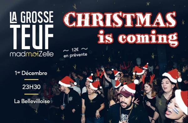LA GROSSE TEUF MADMOIZELLE : CHRISTMAS IS COMING