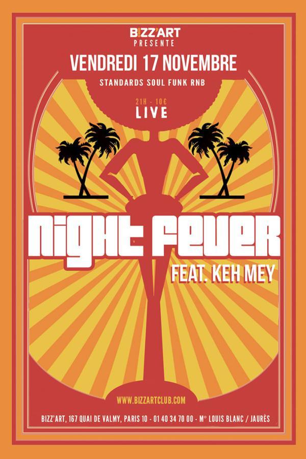 NIGHT FEVER feat. KEH MEY