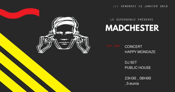 Madchester to Paris — Sup 002 / Supersonic