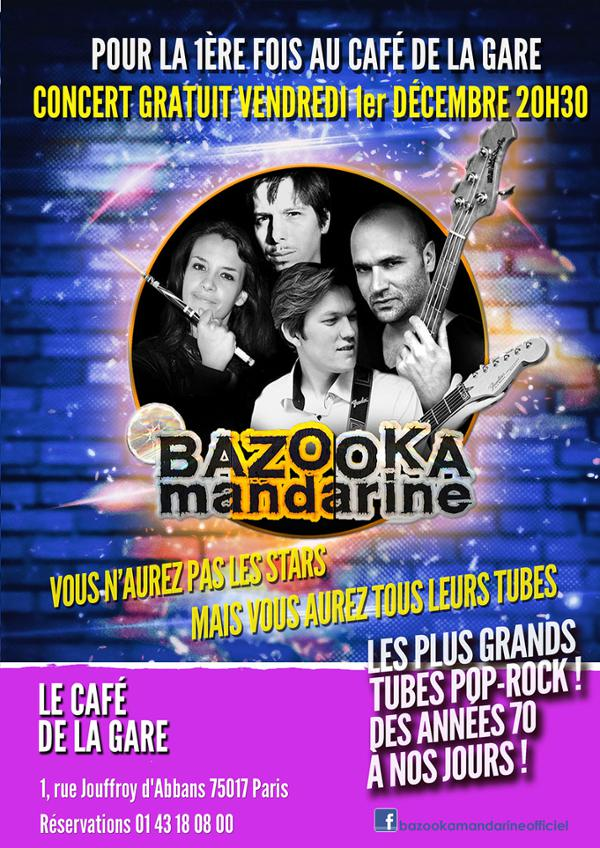 BAZOOKA MANDARINE AU CAFÉ DE LA GARE (17ème)