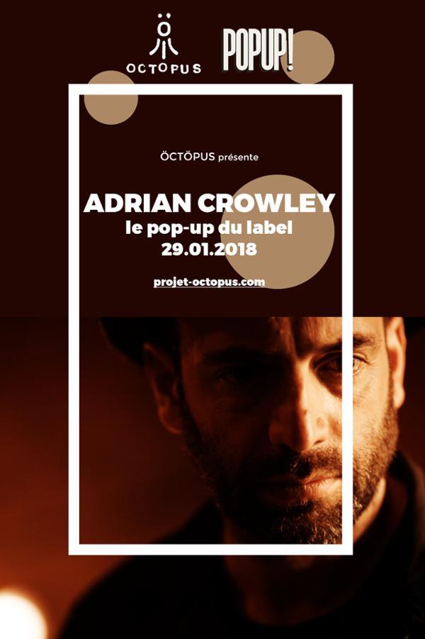 Adrian Crowley + Nadine Khouri @ Popup!