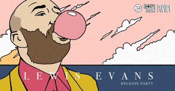 Lewis Evans Release Party @ Popup!