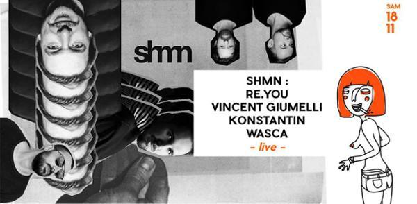 SMMN présente RE.YOU + Vincent Giumelli + Konstantin + Wasca (live)