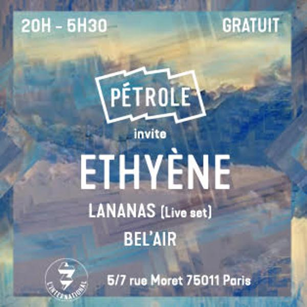 Pétrole invite Ethyène / House & Disco Party !