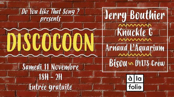DYLTS Presents Discocoon #3 w/ Jerry Bouthier & Knuckle G