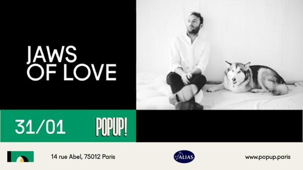 Jaws Of Love (Local Natives) + Daniel Alexander @ Popup!