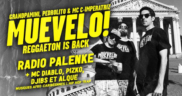 Muevelo w/ Radio Palenke, Lazy Flow, Grandpa, Pedrolito & MC C