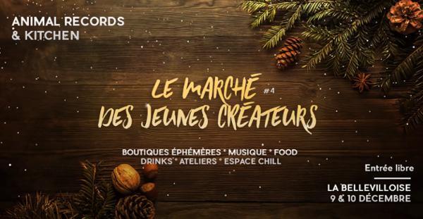 MARCHE DES JEUNES CRÉATEURS #4 PAR ANIMAL RECORDS & KITCHEN
