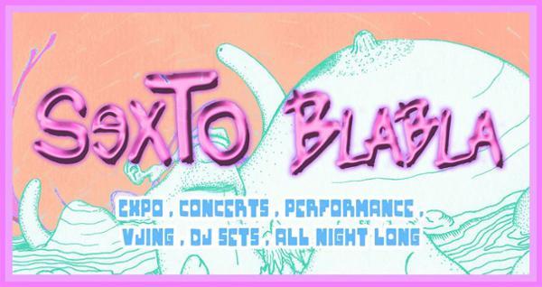 SexTo Blabla Expo/Party
