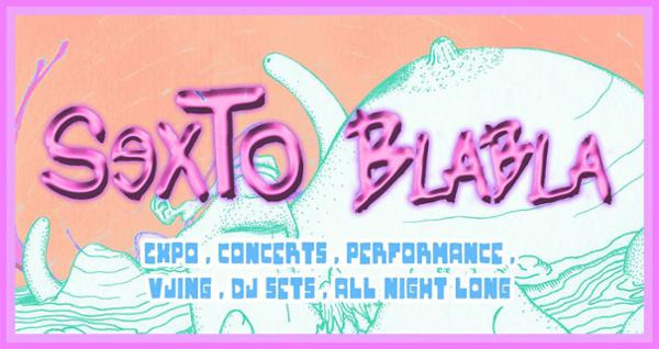 SexTo Blabla Expo/Party