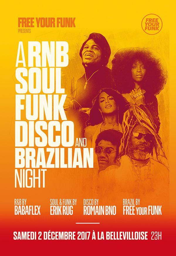 FREE YOUR FUNK : A R&B, SOUL, FUNK, DISCO AND BRAZILIAN NIGHT