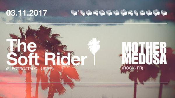 Mother Medusa • The Soft Rider à l'International