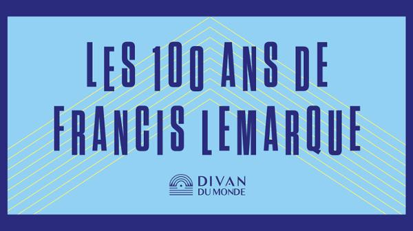 French Collection - Les 100 ans de Francis Lemarque