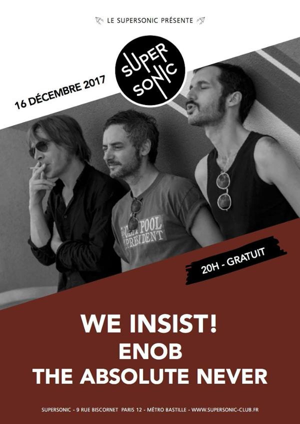 We Insist! • Enob • The Absolute Never / Supersonic - Free