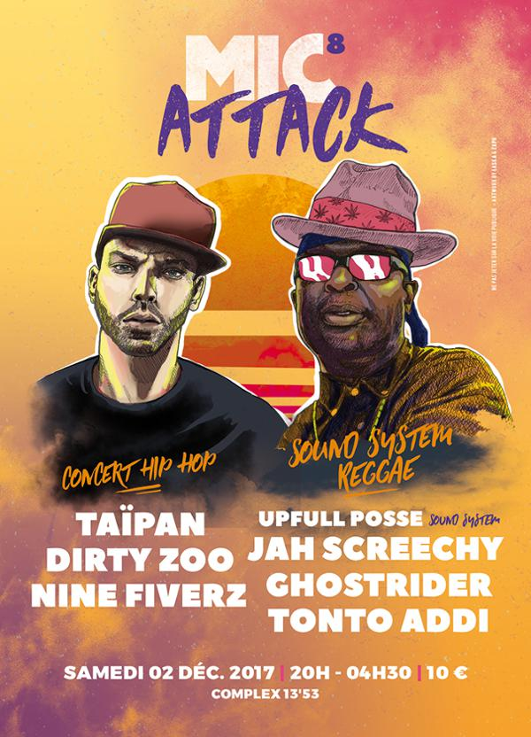 Mic Attack #8 - Taïpan x Jah Screechy x Dirty Zoo x Upfull Posse