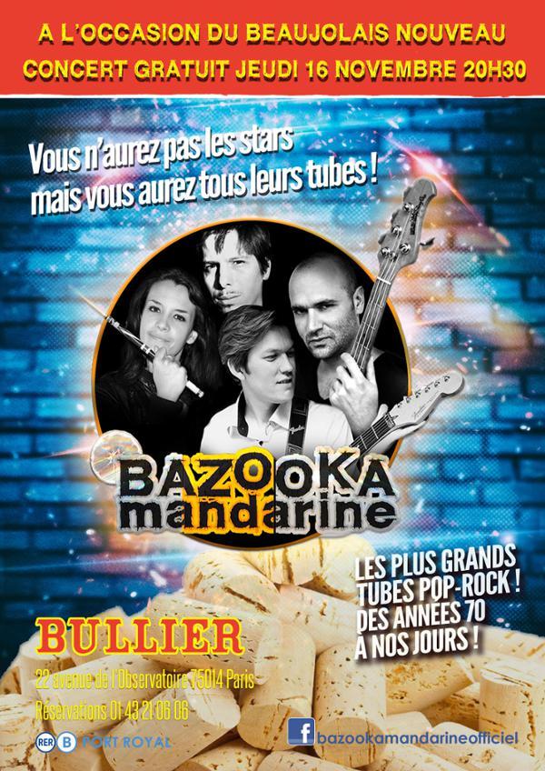 BAZOOKA MANDARINE FÊTE LE BEAUJOLAIS NOUVEAU AU BULLIER