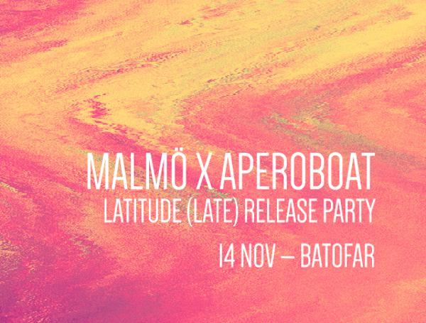 APEROBOAT #MALMÖ - LATITUDE RELEASE PARTY