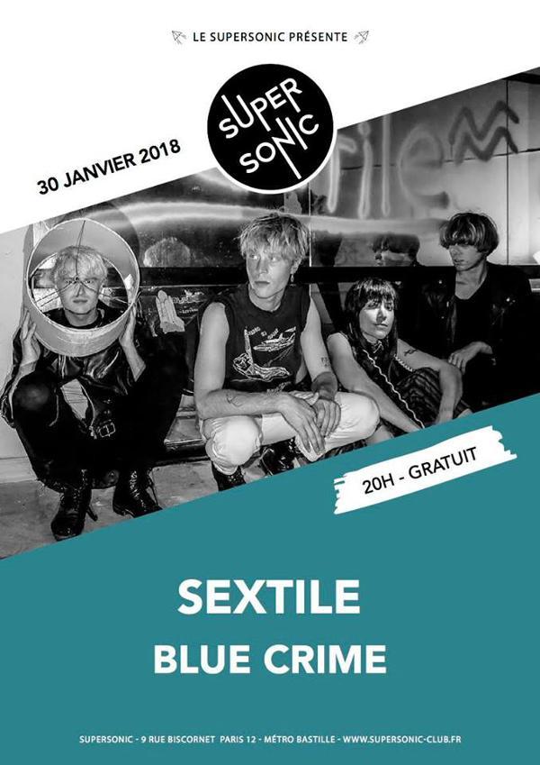 Sextile (Felte) • Blue Crime / Supersonic - Free entrance