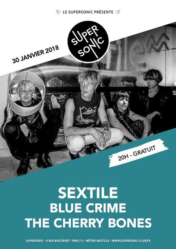 Sextile (Felte) • Blue Crime • The Cherry Bones / Supersonic
