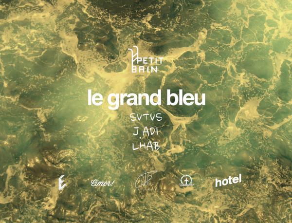 Clear Waters présente Le Grand Bleu #2