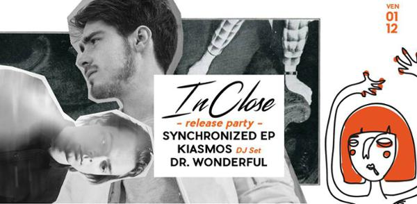 InClose release party w/ Kiasmos & Dr Wonderful
