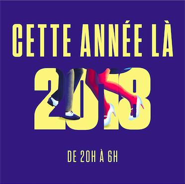 Cette année là 2018 - Soirée Nouvel An