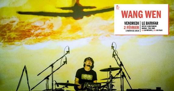 Concert : Wang Wen @Batofar