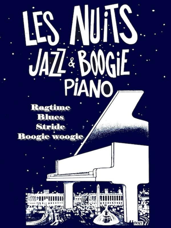 LES NUITS JAZZ & BOOGIE ***COMPLET ***