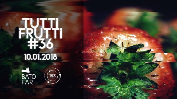 Tutti Frutti #36 New Season