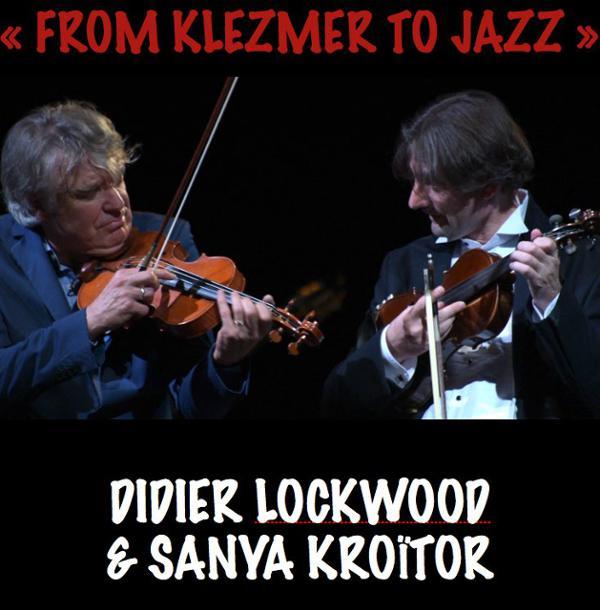 DIDIER LOCKWOOD & SANYA KROÏTOR <COMPLET>