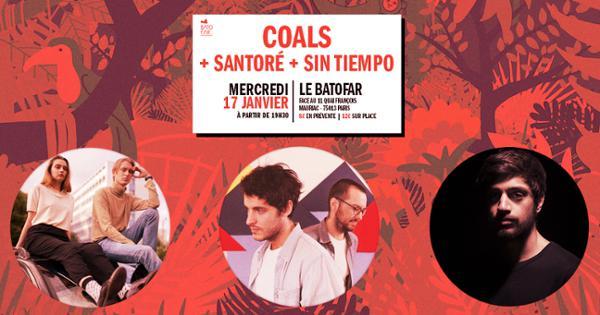 Coals + Santoré + Sin Tiempo