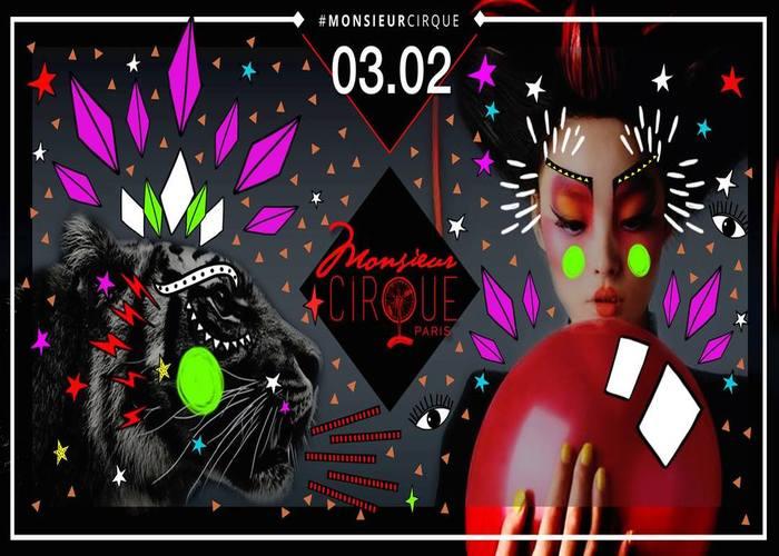 Monsieur Cirque ★ Samedi 3 Février ★