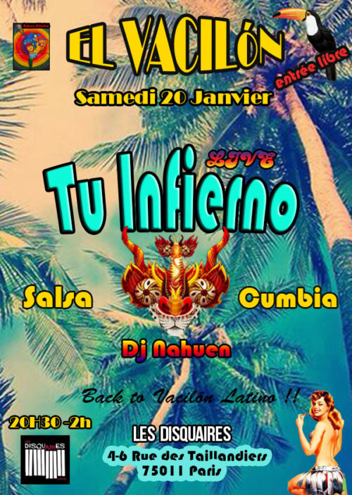 Saturday Vacilón Fever : live Salsa Tu infierno + Dj set Nahuen