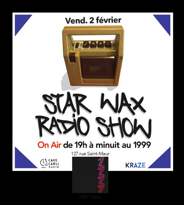 The Star Wax Mag Radio Show#01