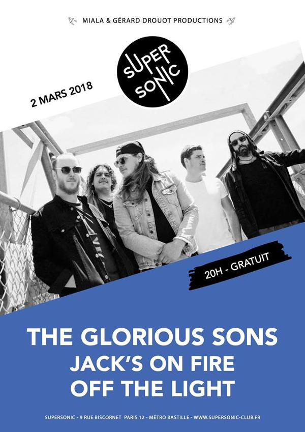 The Glorious Sons • Jack's On Fire • Off The Light / Free