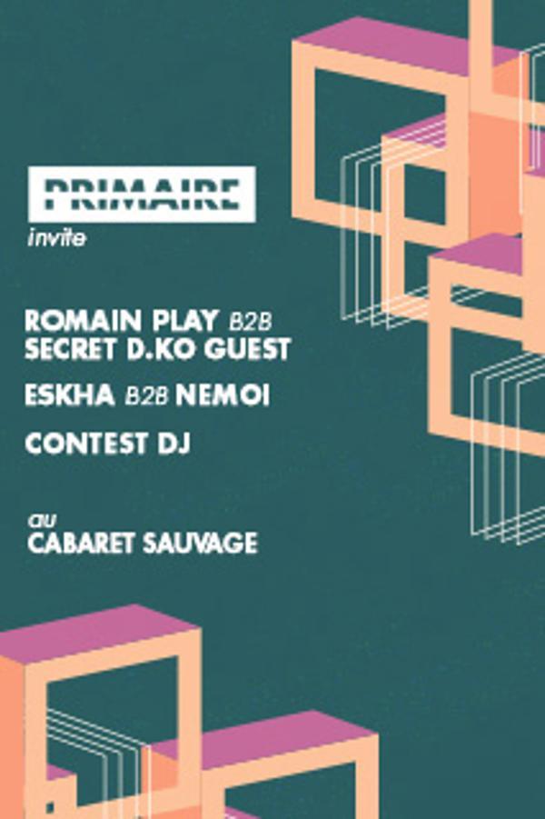 PRIMAIRE invite – Romain Play b2b Secret Guest (DKO RECORDS)