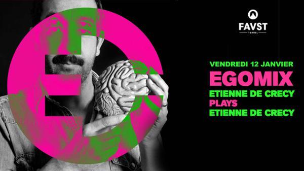 Etienne de Crécy : Ego Mix