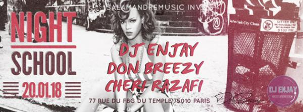 Night School W/Dj Enjay - Don Breezy - Cheri Razafi