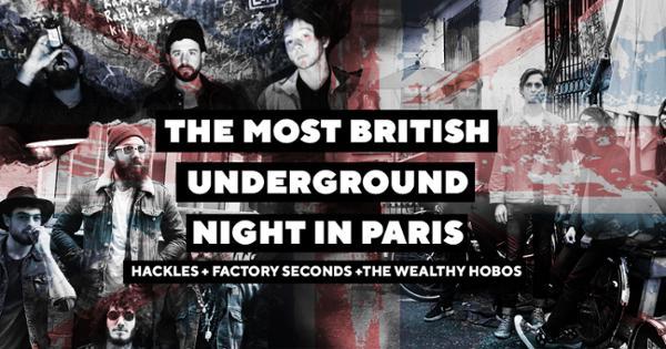THE MOST BRITISH UNDERGROUND NIGHT IN PARIS