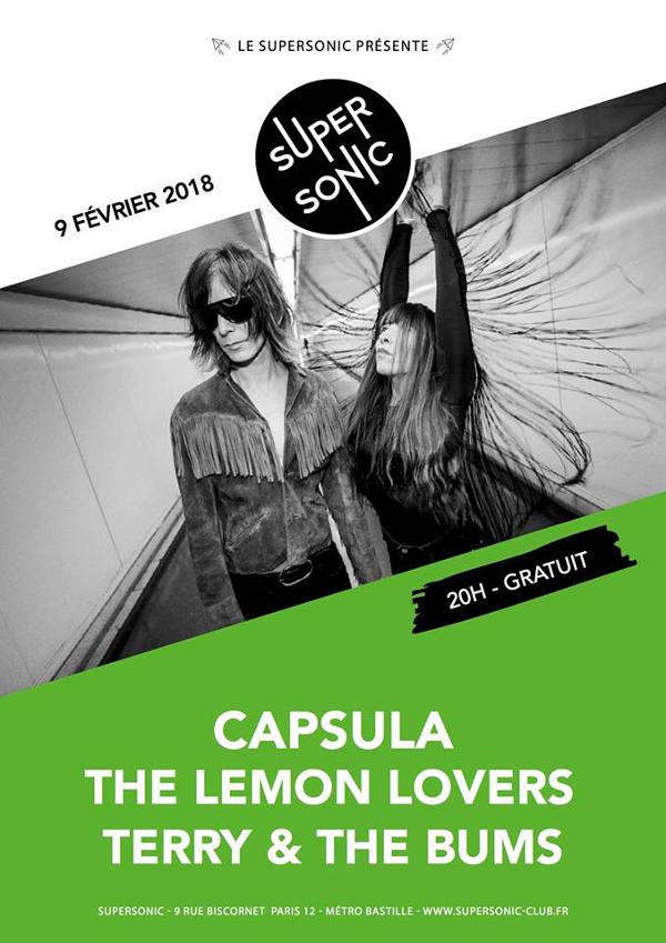 Capsula • The Lemon Lovers • Terry & The Bums / Supersonic-Free