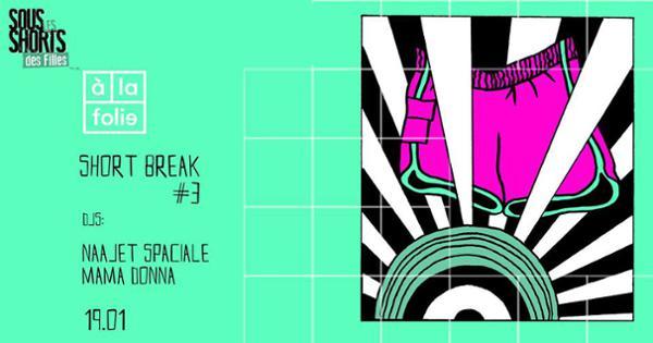Short Break #3