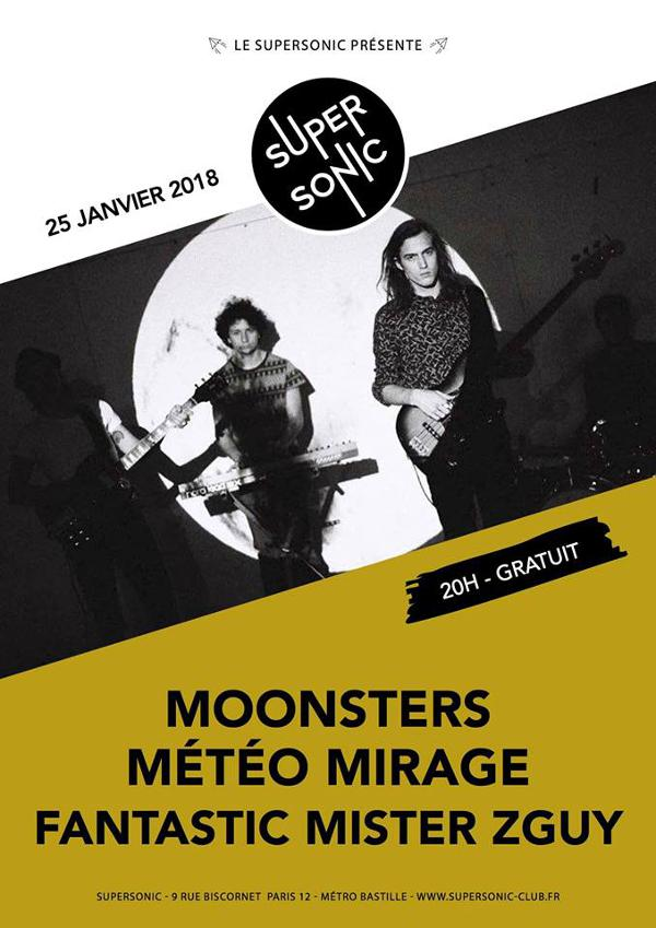 Moonsters • Météo Mirage • Fantastic Mister Zguy / Supersonic
