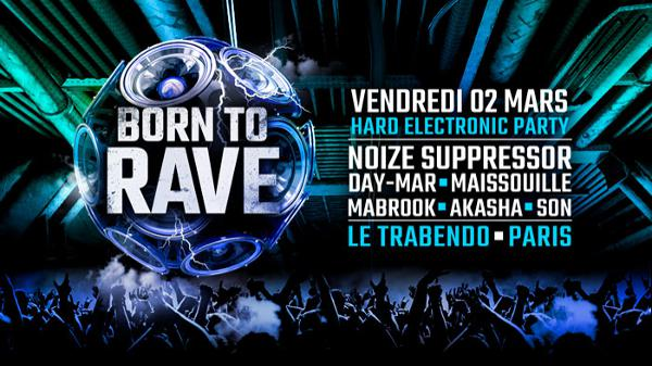 02/03/18 - BORN TO RAVE [Regeneration] - LE TRABENDO  - PARIS - Hard Beats
