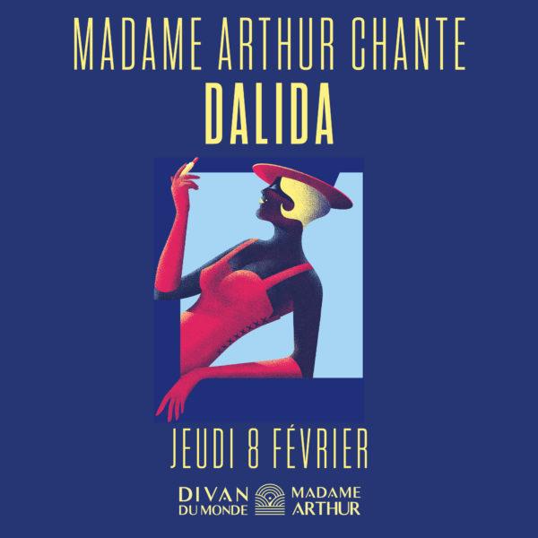 Madame Arthur chante Dalida