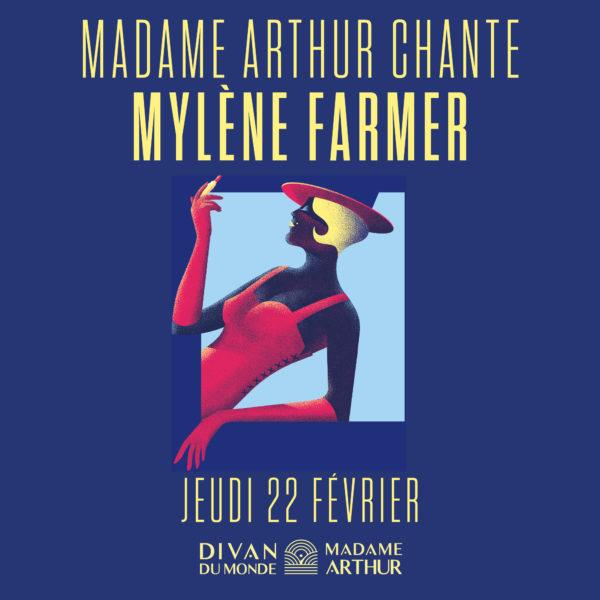 Madame Arthur chante Mylène Farmer