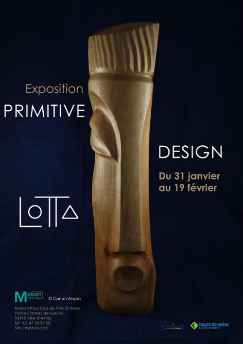 """Exposition : """" Primitive Design """""""