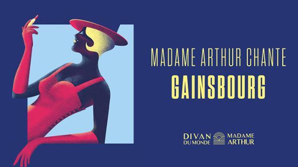 Madame Arthur Chante Gainsbourg