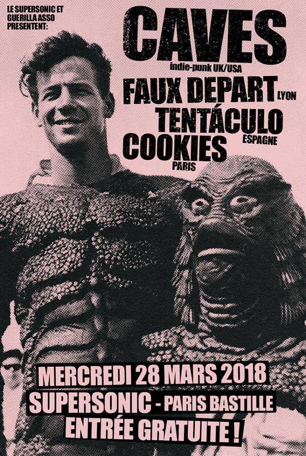 Caves (Punk rock - UK) • Faux Départ • Tentaculo • Cookies