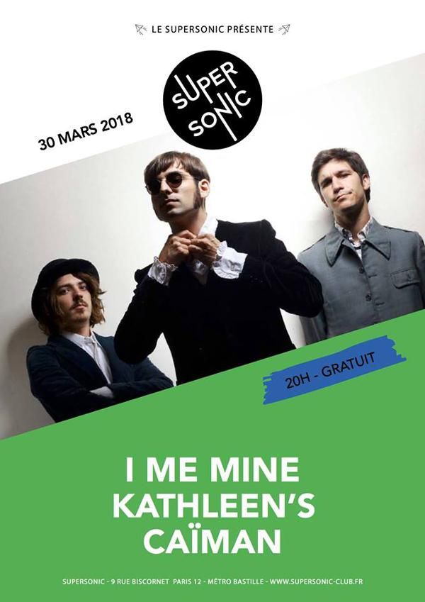 I Me Mine • Kathleen's • Caïman / Supersonic - Free