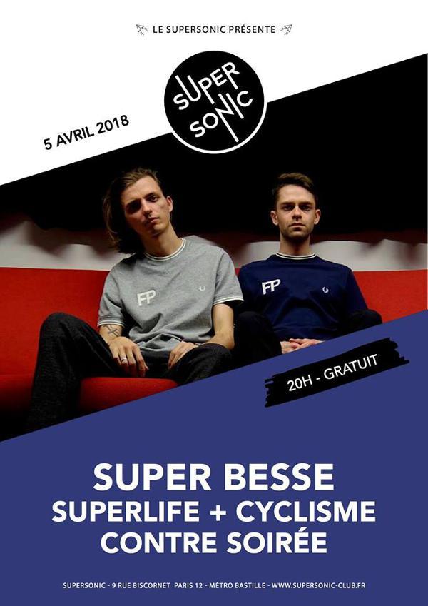 Super Besse • Superlife + Cyclisme • Contre Soirée / Supersonic